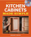 Building Kitchen Cabinets Made Simple: A Book and Companion Step-by-Step Video DVD