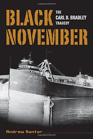 Black November: The Carl D. Bradley Tragedy