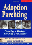 Adoption Parenting: Creating a Toolbox, Building Connections