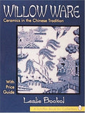 Willow Ware (Schiffer Book for Collectors)
