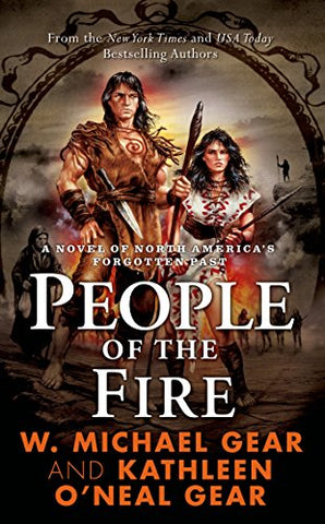 People of the Fire (The First North Americans series, Book 2)