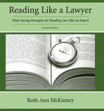 Reading Like a Lawyer: Time-Saving Strategies for Reading Law Like an Expert