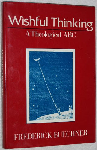 Wishful Thinking: A Theological ABC