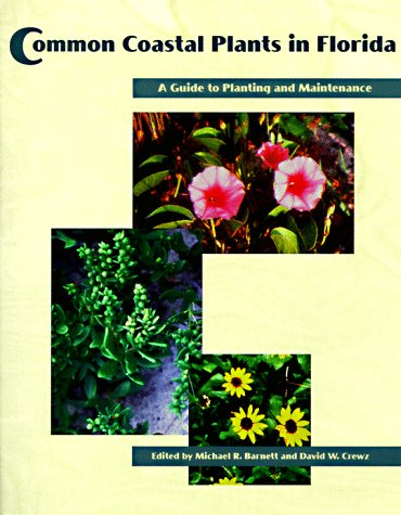 Common Coastal Plants in Florida: A Guide to Planting and Maintenance