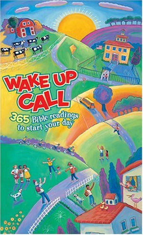 Wake Up Call: 365 Bible readings to start your day (Tyndale Kids)