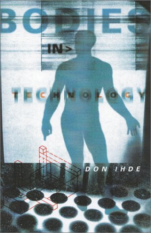 Bodies In Technology (Electronic Mediations)