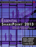 Essential SharePoint® 2013: Practical Guidance for Meaningful Business Results (3rd Edition) (Addison-Wesley Microsoft Technology)