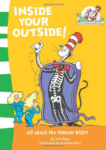 Inside Your Outside! (The Cat in the Hat's Learning Library)