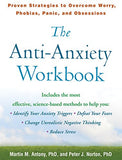 The Anti-Anxiety Workbook: Proven Strategies to Overcome Worry, Phobias, Panic, and Obsessions (The Guilford Self-Help Workbook Series)