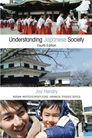 Understanding Japanese Society (Nissan Institute/Routledge Japanese Studies)