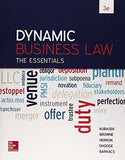 Dynamic Business Law: The Essentials, 3dr Edition (Irwin Business Law)