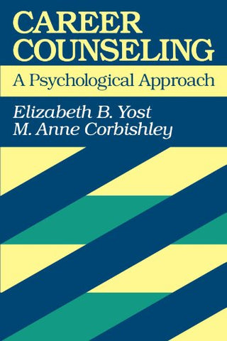 Career Counseling: A Psychological Approach