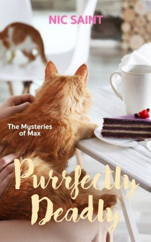 Purrfectly Deadly (The Mysteries of Max) (Volume 2)
