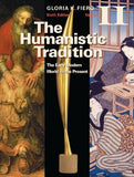 The Humanistic Tradition Volume II: The Early Modern World to the Present