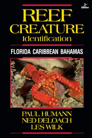 Reef Creature Identification: Florida Caribbean Bahamas 3rd Edition (Reef Set) (Reef Set (New World))