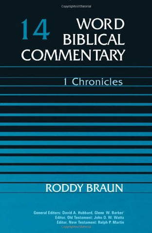Word Biblical Commentary Vol., 14, 1 Chronicles  (braun), 359pp