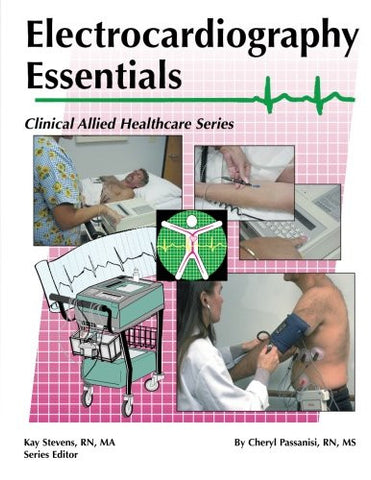 Electrocardiography Essentials (Clinical Allied Healthcare)
