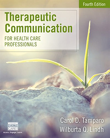 Therapeutic Communication for Health Care Professionals (MindTap Course List)