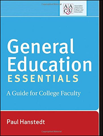 General Education Essentials: A Guide for College Faculty