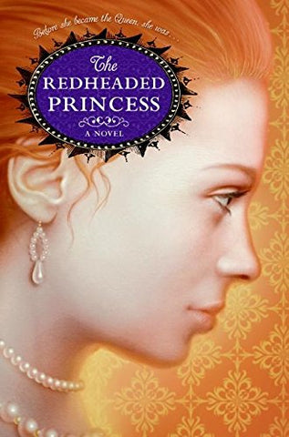 The Redheaded Princess: A Novel