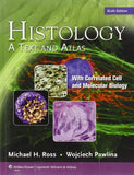 Histology: A Text and Atlas, with Correlated Cell and Molecular Biology, 6th Edition