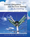 Ethical Obligations and Decision-Making in Accounting: Text and Cases (Irwin Accounting)