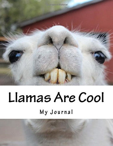 Llamas Are Cool: A Llama Design Notebook/Journal with 110 Lined Pages (8.5 x 11)