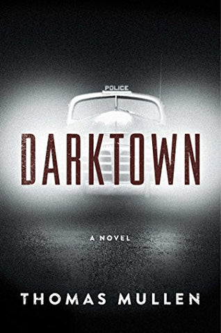 Darktown: A Novel (The Darktown Series)