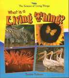 What Is a Living Thing? (The Science of Living Things)