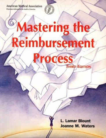 Mastering the Reimbursement Process (Billing and Compliance)