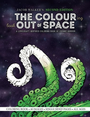 The Colouring Book Out of Space: A Lovecraft Inspired Coloring Book of Cosmic Horror