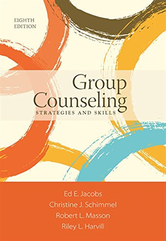 Group Counseling: Strategies and Skills (MindTap Course List)