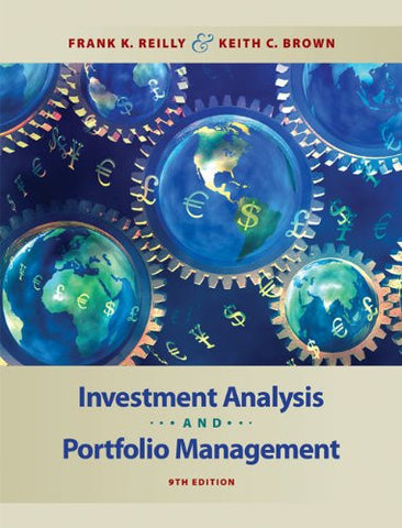 Investment Analysis and Portfolio Management (with Thomson ONE - Business School Edition)