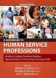 A Guidebook to Human Service Professions: Helping College Students Explore Opportunities in the Human Services Field