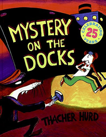 Mystery on the Docks 25th Anniversary Edition (Reading Rainbow Book)