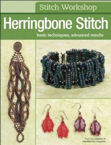 Stitch Workshop: Herringbone Stitch: Basic Techniques, Advanced Results