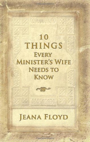 10 Things Every Minister's Wife Needs to Know