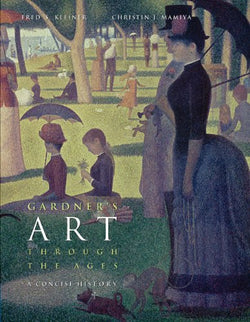 Gardner's Art through the Ages: A Concise History (with ArtStudy CD-ROM 2.1) (Available Titles CengageNOW)