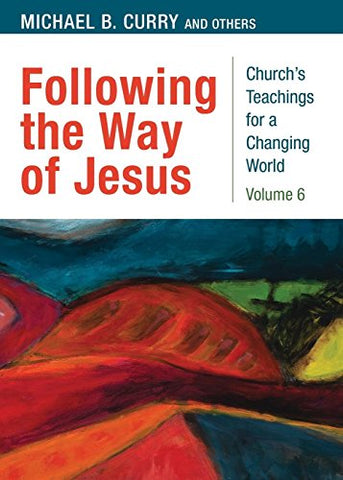Following the Way of Jesus: Volume 6