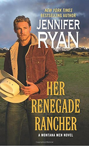 Her Renegade Rancher: A Montana Men Novel