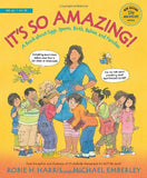 It's So Amazing!: A Book about Eggs, Sperm, Birth, Babies, and Families (The Family Library)