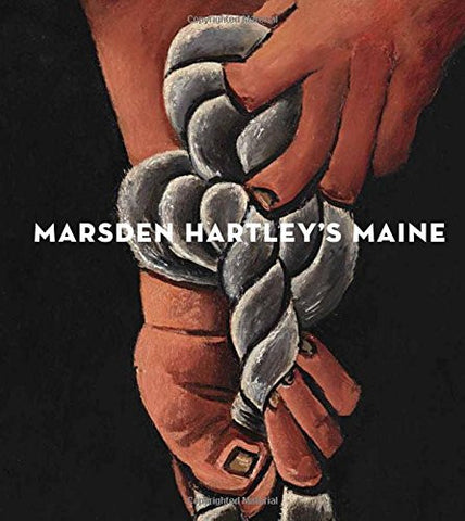 Marsden Hartley's Maine