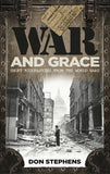 War and Grace: Short Biographies from the World Wars