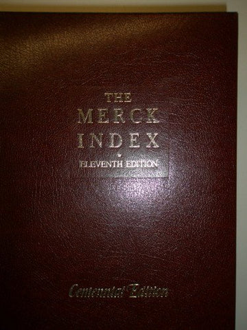The Merck Index: An Encyclopedia of Chemicals, Drugs, and Biologicals