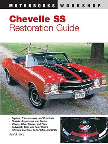 Chevelle SS Restoration Guide (Motorbooks Workshop)