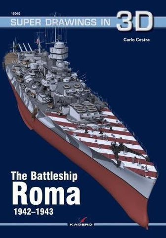 The Battleship Roma 1942–1943 (Super Drawings in 3D)