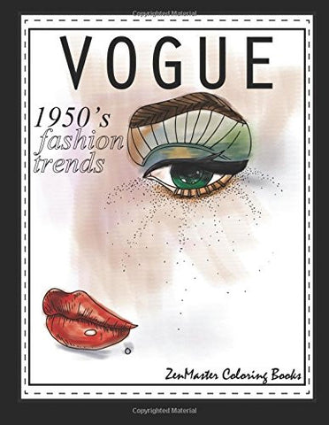 1950s Vogue Adult Coloring Book: 50s Fashion Coloring Book for Adults for Relaxation and Entertainment (Coloring books for grownups) (Volume