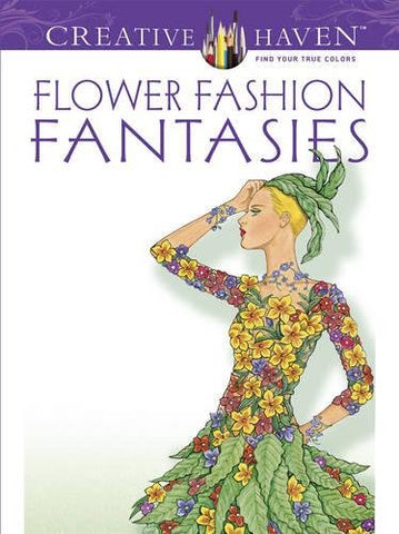 Dover Publications Flower Fashion Fantasies (Adult Coloring)