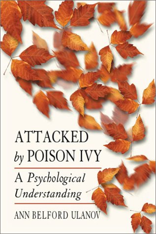 Attacked by Poison Ivy: A Psychological Understanding