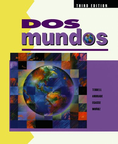 DOS Mundos: A Communicative Approach Spanish Edition for Student (Spanish Text for Student) (English and Spanish Edition)